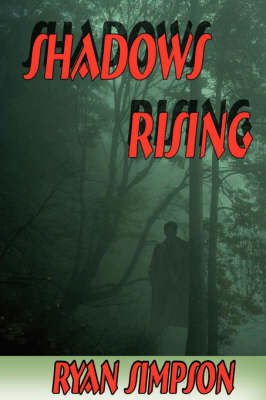 Shadows Rising (Paperback)