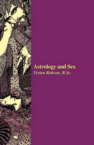 Astrology and Sex (Paperback)