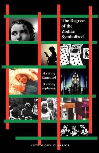 Degrees of the Zodiac Symbolized (Paperback)