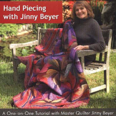Hand Piecing with Jinny Beyer: A One-on-One Tutorial with Jinny Beyer (CD-ROM)