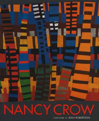 Nancy Crow: Transitions (Hardback)