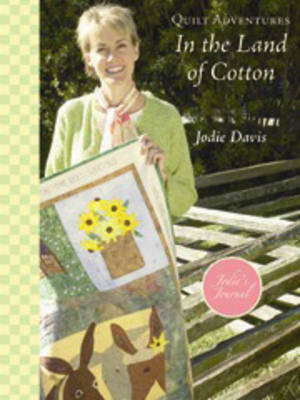 Quilt Adventures in the Land of Cotton (Paperback)