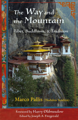 Way and the Mountain: Tibet, Buddhism, and Tradition (Paperback)