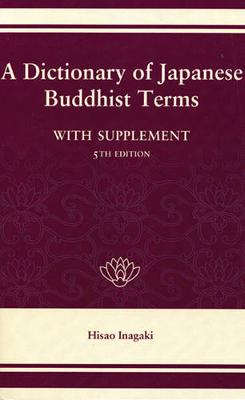 A Dictionary of Japanese Buddhist Terms (Hardback)
