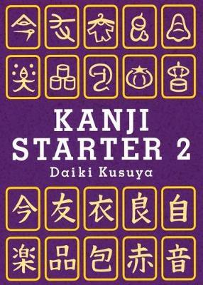 Kanji Starter 2: Kanji Starter 2 Starter 2 (Paperback)