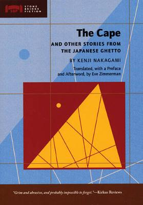 The Cape: and Other Stories from the Japanese Ghetto (Paperback)