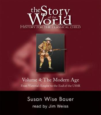 The Story of the World: History for the Classical Child: The Modern Age: Audiobook - Story of the World (CD-Audio)