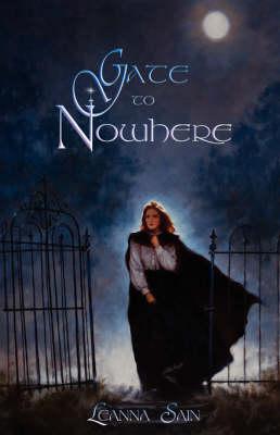 Gate to Nowhere - Mackinlay Saga (Paperback)