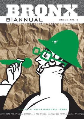 Bronx Biannual Vol.2 (Paperback)