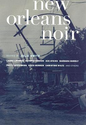 New Orleans Noir - Akashic Noir (Paperback)