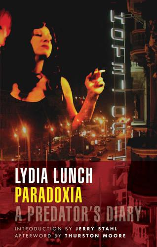 Paradoxia: A Predator's Diary (Paperback)