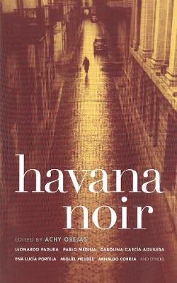 Havana Noir - Akashic Noir (Paperback)