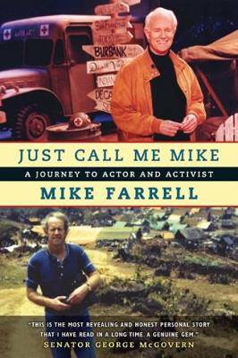 Just Call Me Mike: A Journey to Actor and Activist (Paperback)
