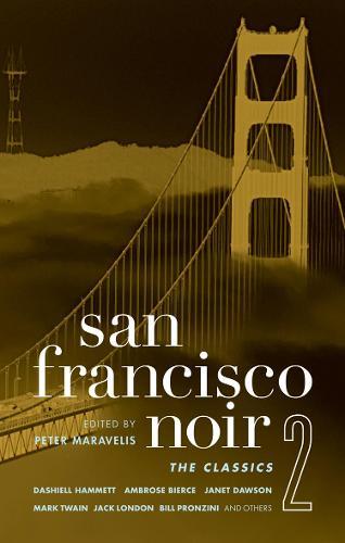 San Francisco Noir 2 - Akashic Noir (Paperback)
