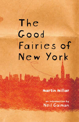 The Good Fairies of New York (Paperback)