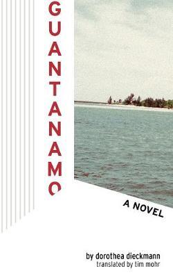 Guantanamo: A Novel (Paperback)