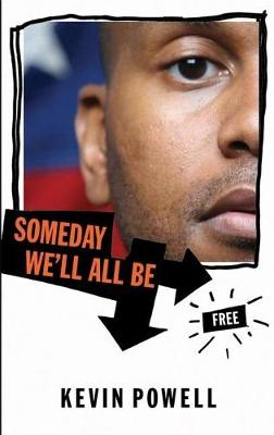 Someday We'll All Be Free (Paperback)