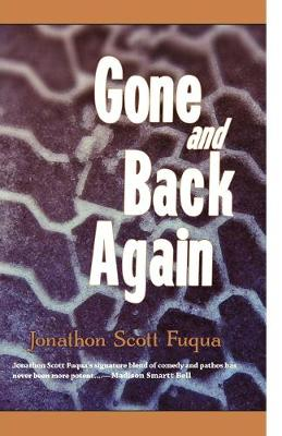 Gone and Back Again (Paperback)