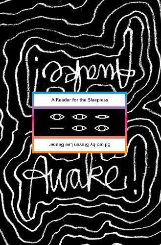 Awake!: A Reader for the Sleepless (Paperback)