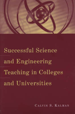 Successful Science and Engineering Teaching in Colleges and Universities - JB-Anker (Paperback)