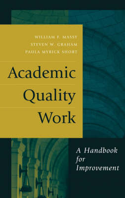 Academic Quality Work: A Handbook for Improvement - JB-Anker (Hardback)