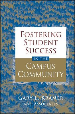 Fostering Student Success in the Campus Community (Hardback)