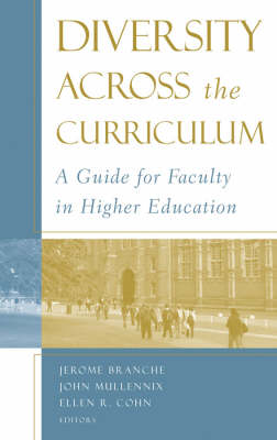 Diversity Across the Curriculum: A Guide for Faculty in Higher Education - JB - Anker (Hardback)
