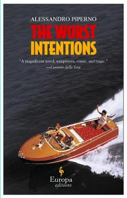 The Worst Intentions (Paperback)