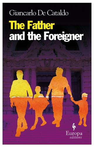 The Father And The Foreigner (Paperback)