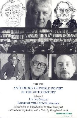 The Pip Anthology Of World Poetry Of The 20th Century Vol.6: Living Space: Poems of the Dutch Fiftiers Bilingual Edition: Dutch/English (Paperback)