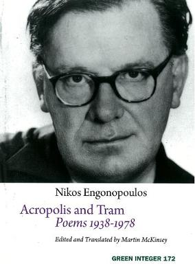 Acropolis And Tram: Poems 1938-1978 (Paperback)