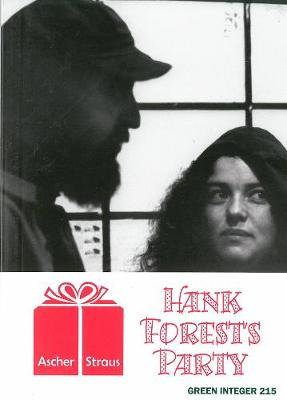 Hank Forest's Party: Green Integer 215 (Paperback)
