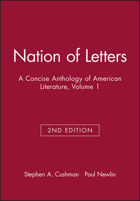 Nation of Letters: A Concise Anthology of American Literature, Volume 1 (Paperback)