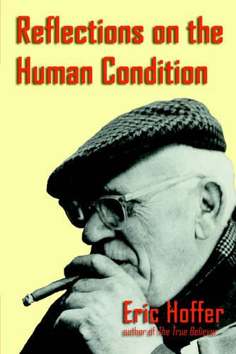 Reflections on the Human Condition (Paperback)