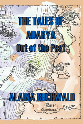 The Tales of Adarya: Out of the Past (Paperback)