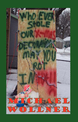 Whoever Stole My Xmas Decorations May You Rot In H*!! (Paperback)