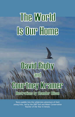 The World Is Our Home (Paperback)