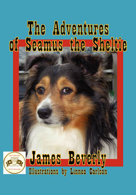 The Adventures of Seamus the Sheltie (Paperback)