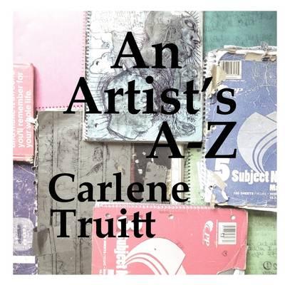 An Artist's A - Z (Paperback)