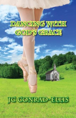 Dancing with God's Grace (Paperback)