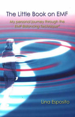 Little Book on EMF: My Personal Journey Through the EMF Technique (Paperback)