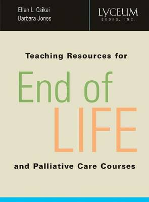 Teaching Resources for End-of-Life and Palliative Care Courses (Paperback)