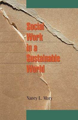 Social Work in a Sustainable World (Paperback)