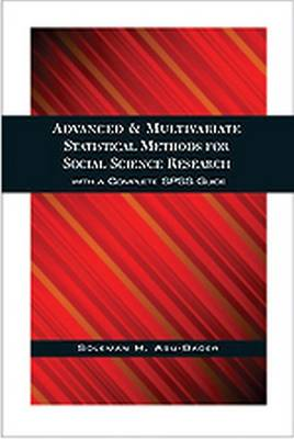 Advanced and Multivariate Statistical Methods for Social Science Research (Paperback)