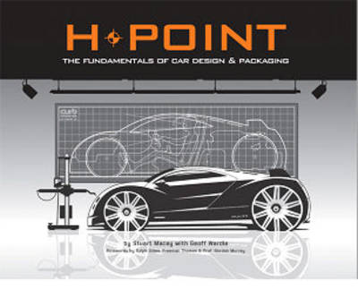 H-point: The Fundamentals of Car Design and Packaging (Paperback)