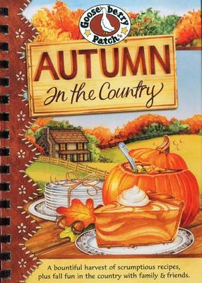 Autumn in the Country Cookbook - Seasonal Cookbook Collection (Hardback)