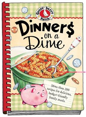 Dinners on a Dime - Everyday Cookbook Collection (Hardback)