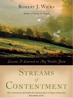 Streams of Contentment: Lessons I Learned on My Uncle's Farm (Hardback)