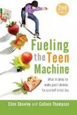 Fueling the Teen Machine (Paperback)
