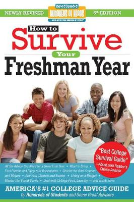 How to Survive Your Freshman Year: Fifth Edition - Hundreds of Heads Survival Guides (Paperback)